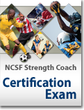 NCSF Certified Strength Coach Exam